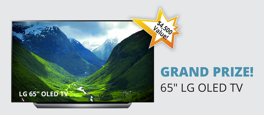 Grand Prize – 65IN LG OLED TV – a $4500 Value!